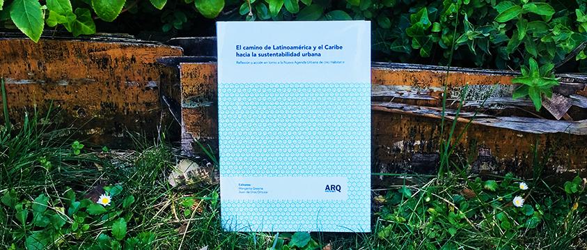 """""""El camino de Latinoamérica y el Caribe hacia la sustentabilidad urbana"""""""
