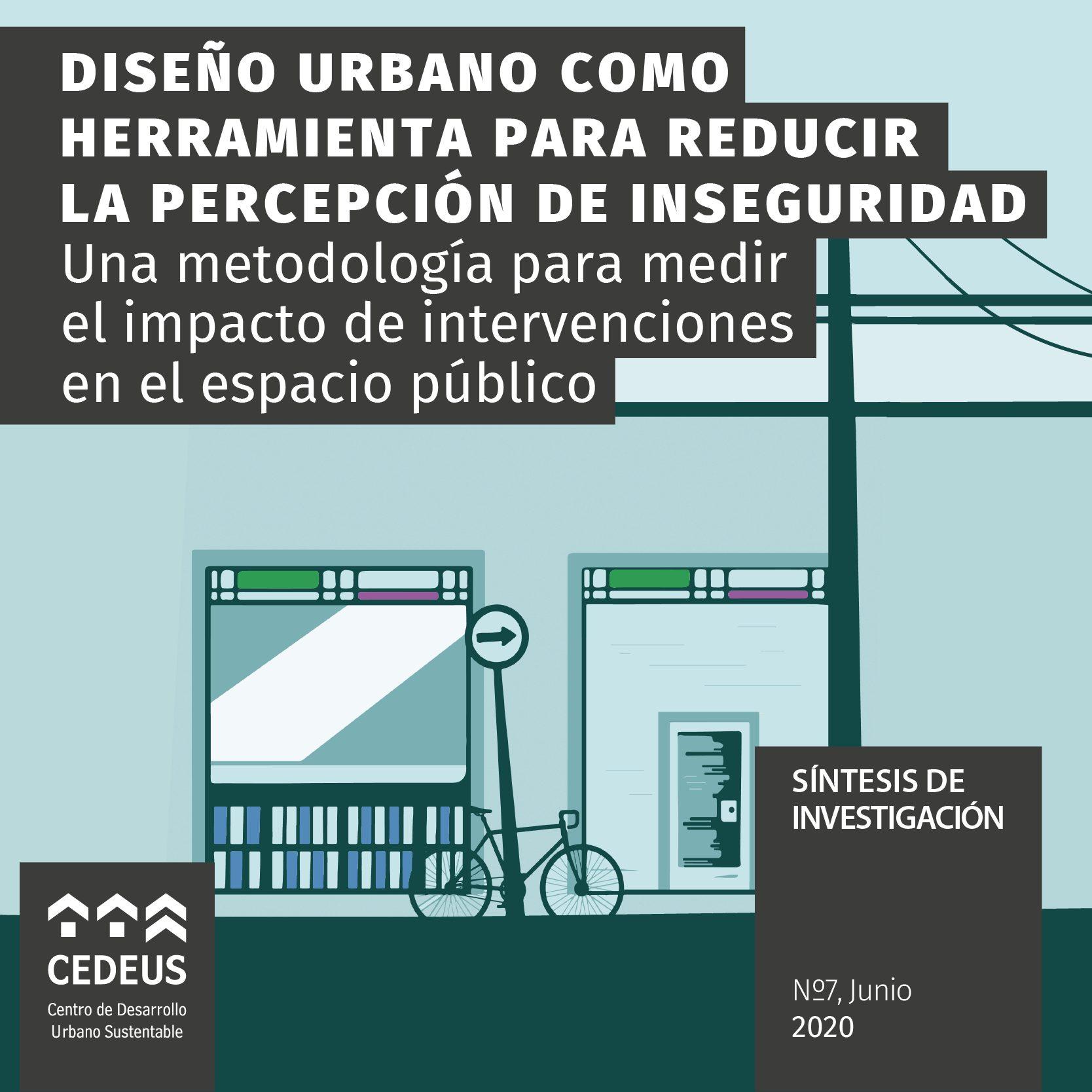 Diseño urbano como herramienta para reducir la percepción de inseguridad - CEDEUS